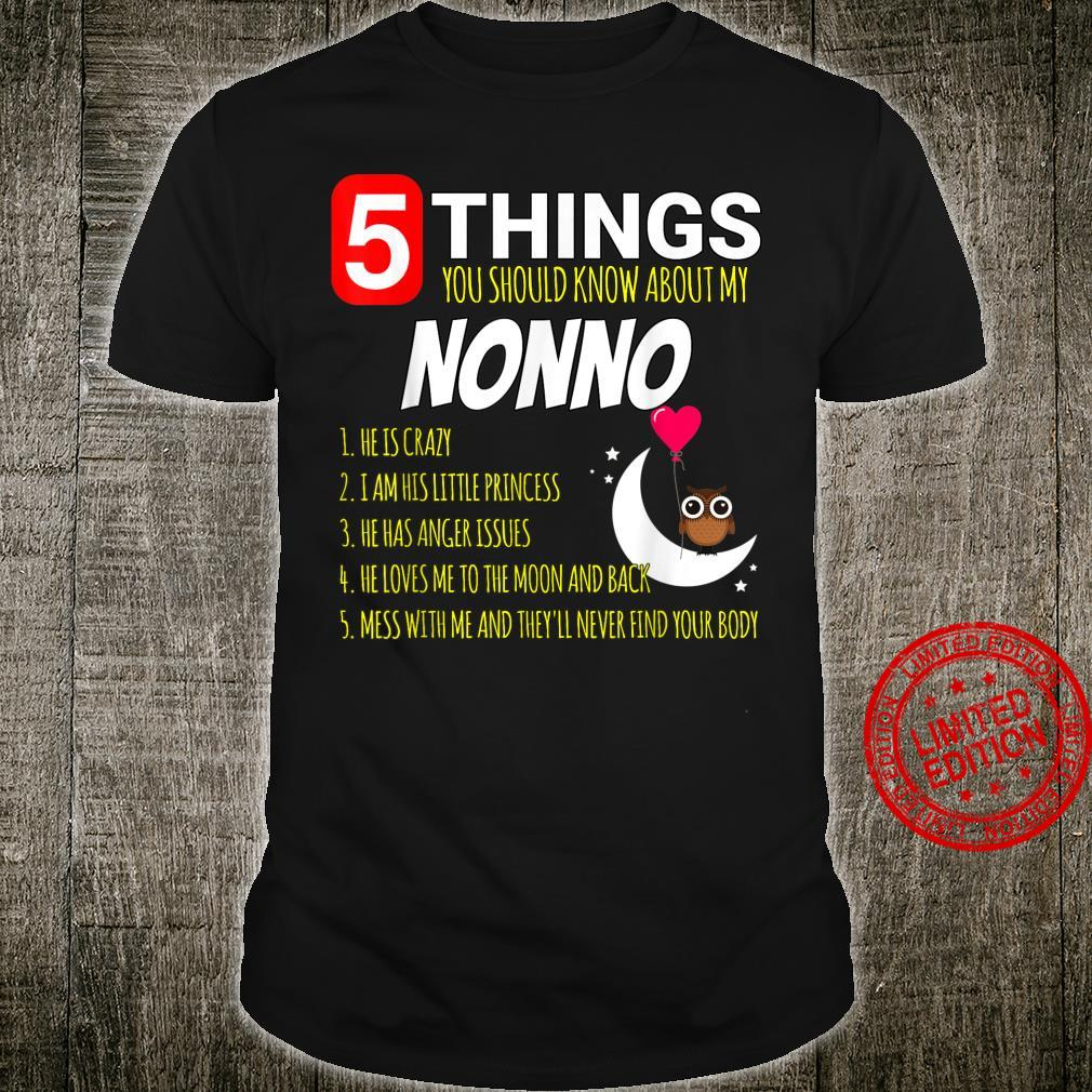 5 Things you should know about my Nonno Proud Shirt