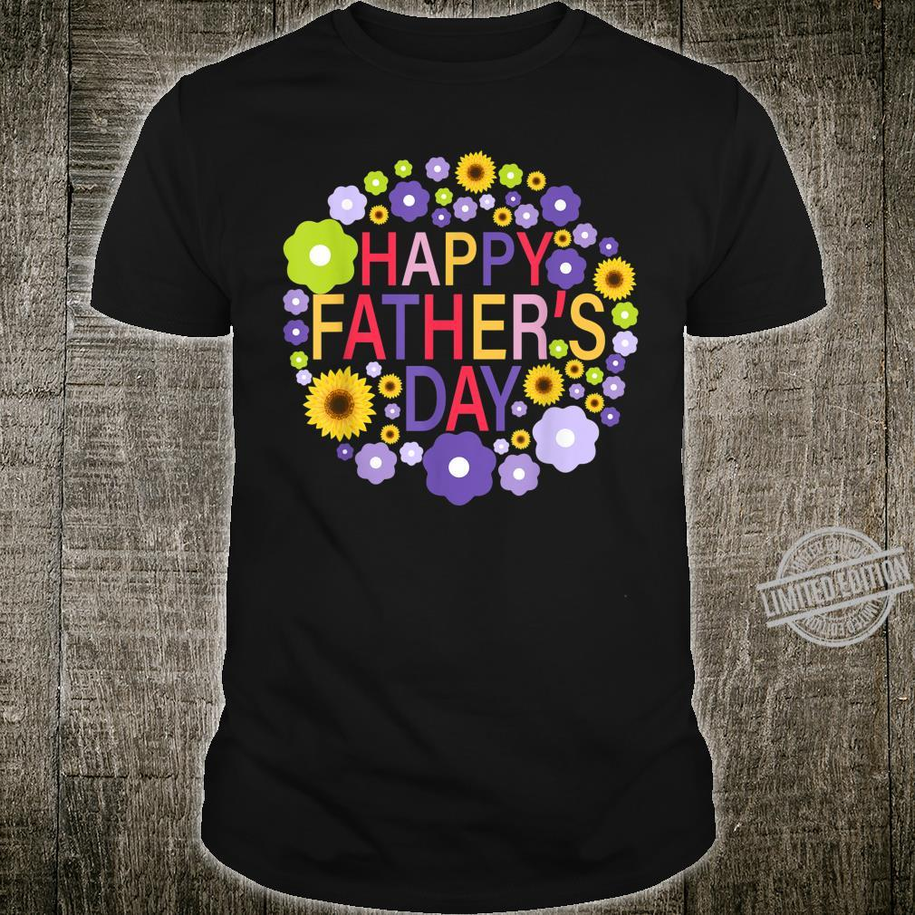 Happy Father's Day Love Flower Shirt Shirt
