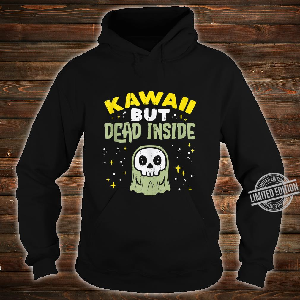 Kawaii But Dead Inside Ghost Goth Anime Japanese Manga Shirt hoodie