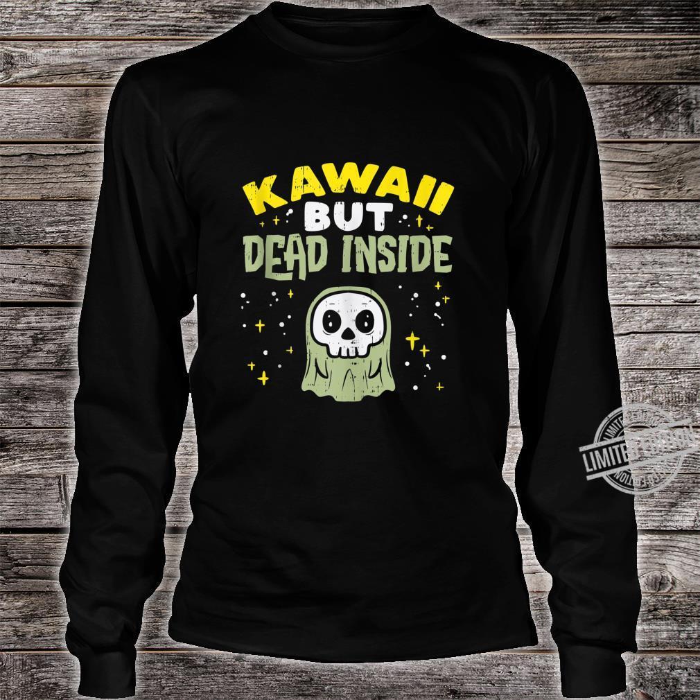 Kawaii But Dead Inside Ghost Goth Anime Japanese Manga Shirt long sleeved