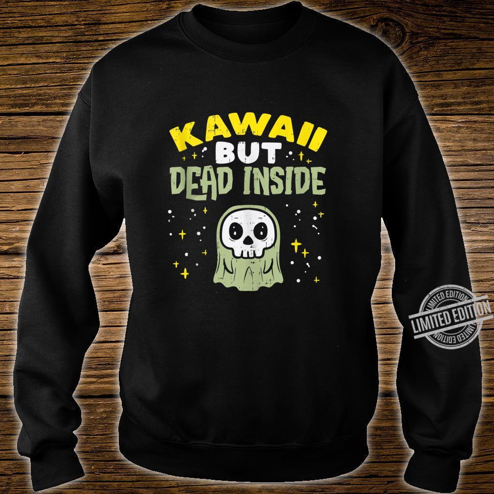 Kawaii But Dead Inside Ghost Goth Anime Japanese Manga Shirt sweater