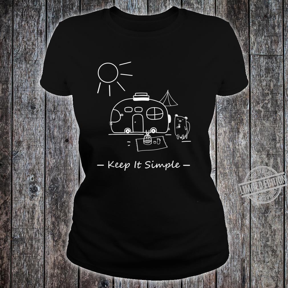 Keep It Simple Travel Camping Reise Van Wohnwagen Geschenk Shirt ladies tee