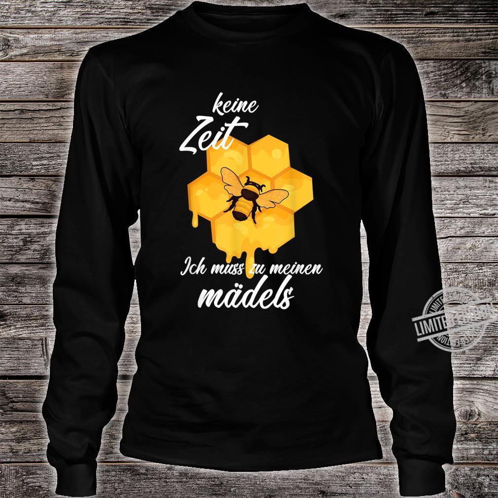 Keine Zeit Ich Muss Zu Meinen Mädels Imker Geschenk Shirt long sleeved