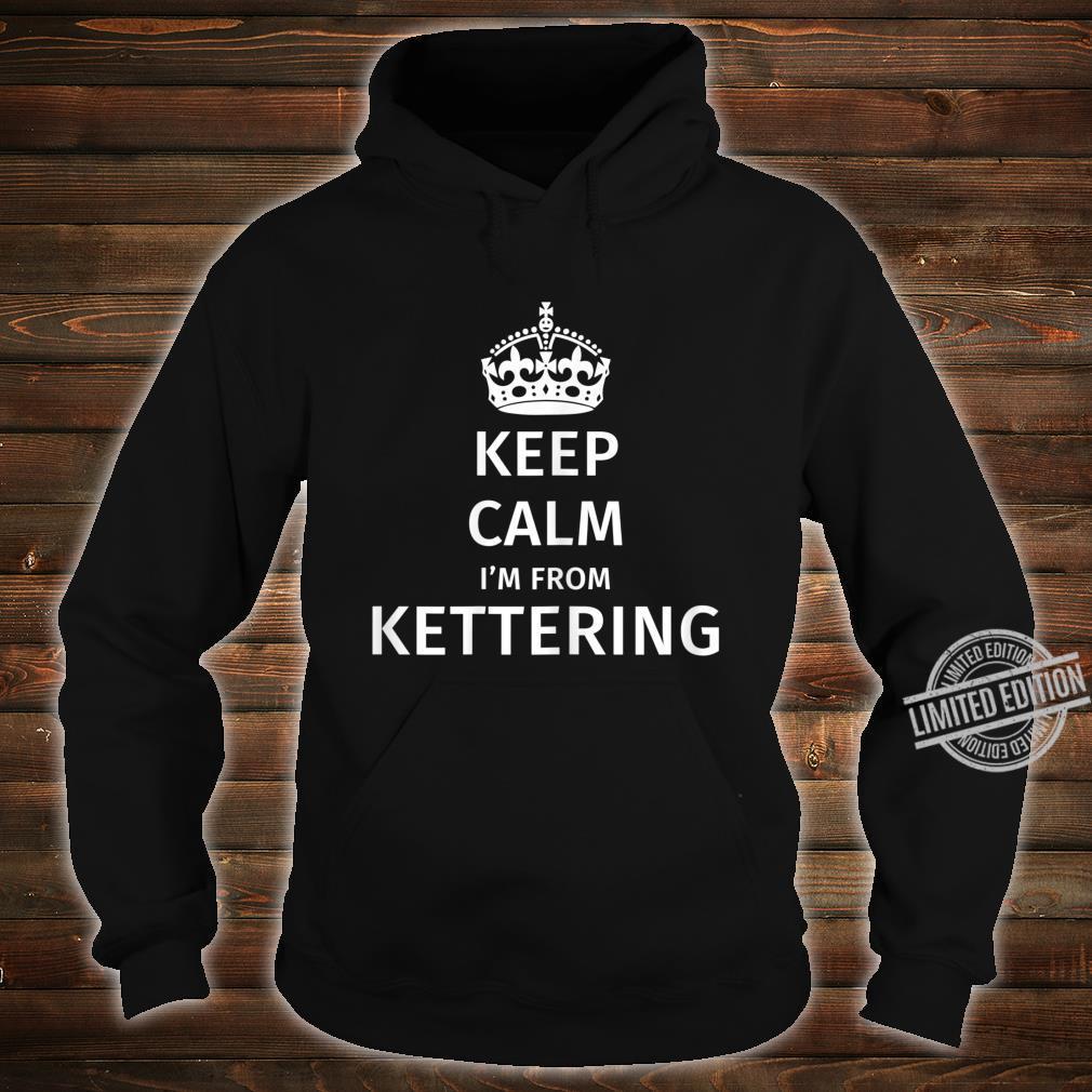 Kettering City Humor Shirt hoodie