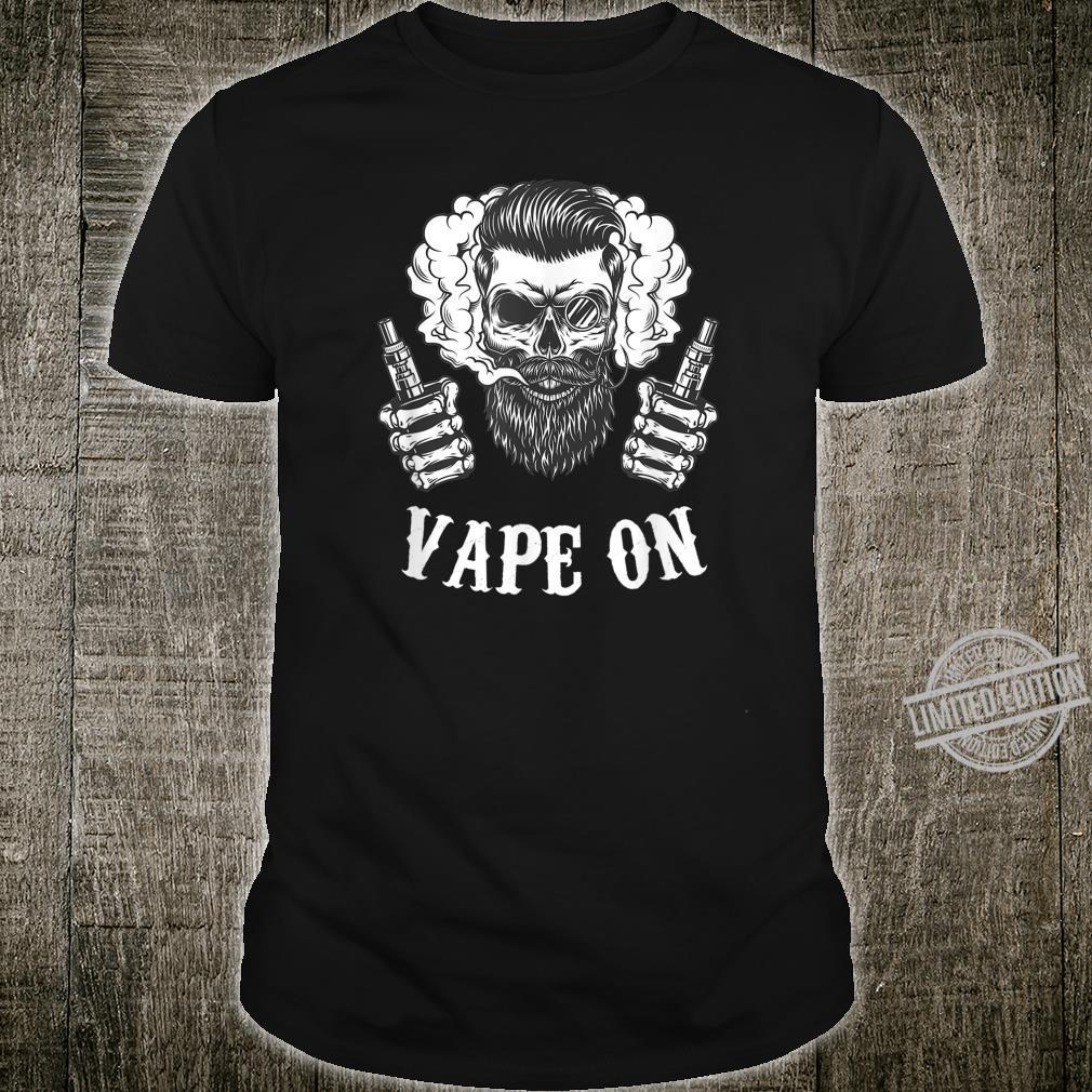 Vape On Vaping Geschenk für Vaper Shirt