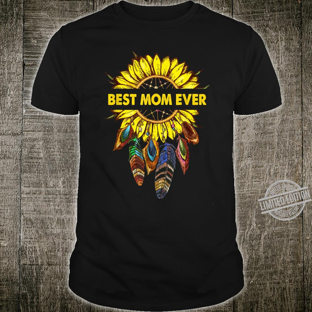 Womens Happy Mother's Day Best Mom Ever Sunflower Shirt