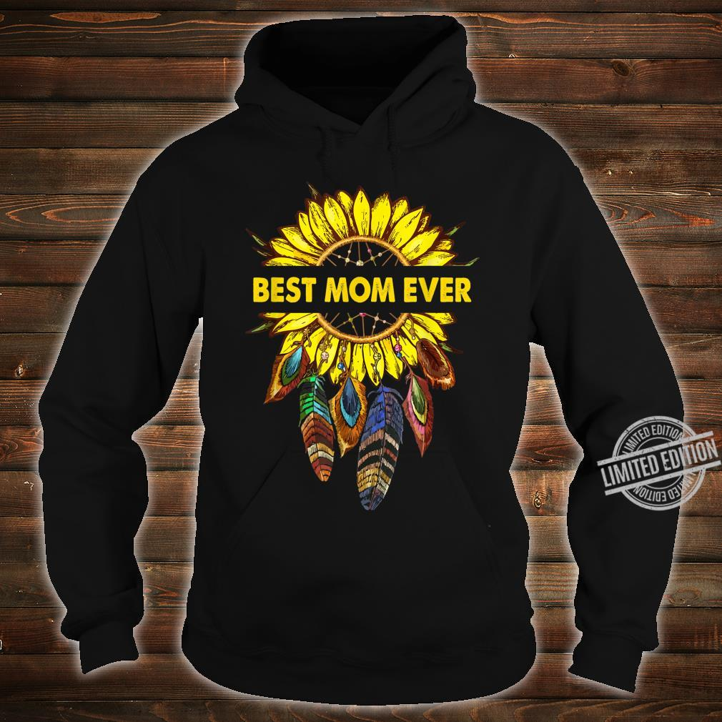 Womens Happy Mother's Day Best Mom Ever Sunflower Shirt hoodie